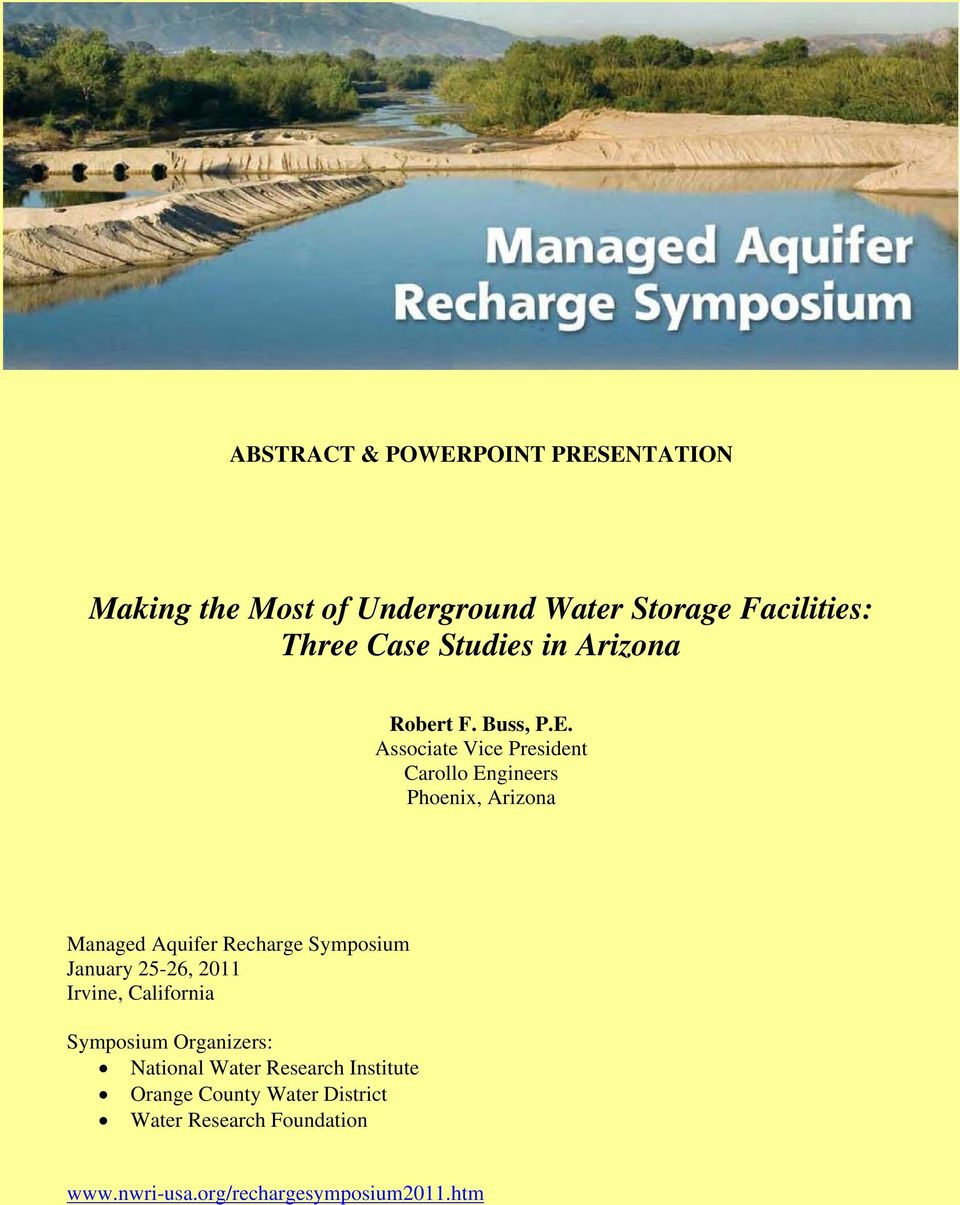 Associate Vice President Carollo Engineers Phoenix, Arizona Managed Aquifer Recharge Symposium January