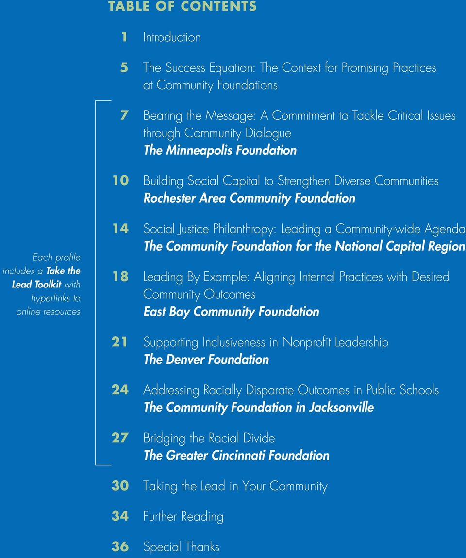 online resources 14 Social Justice Philanthropy: Leading a Community-wide Agenda The Community Foundation for the National Capital Region 18 Leading By Example: Aligning Internal Practices with
