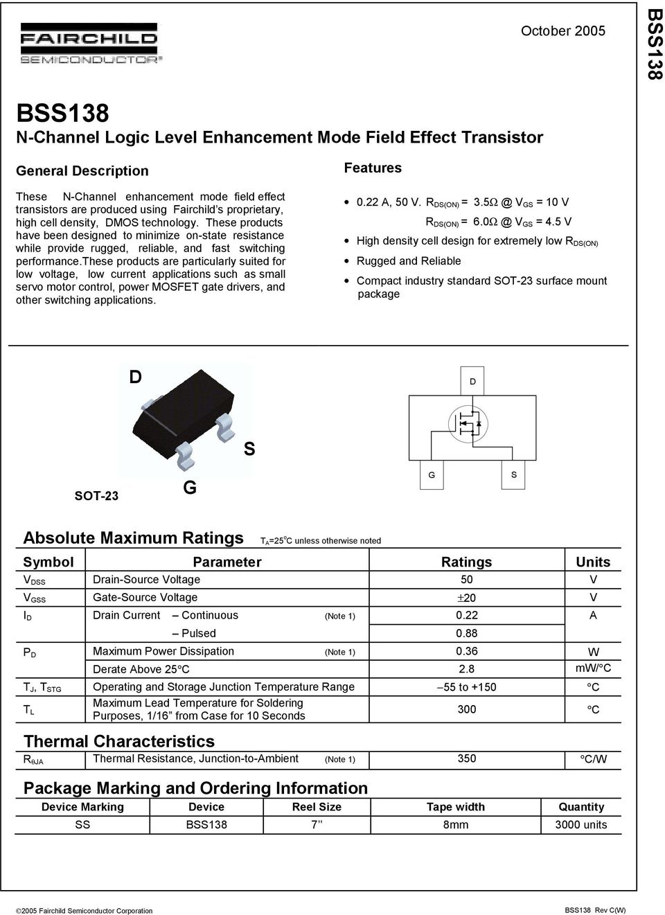 these products are particularly suited for low voltage, low current applications such as small servo motor control, power MOSFET gate drivers, and other switching applications. Features.22 A, 5 V.