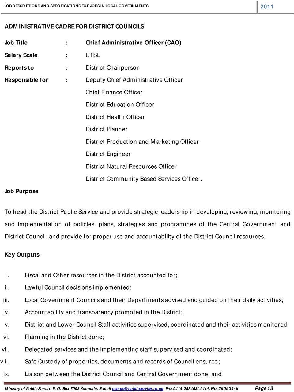 Community Based Services Officer.