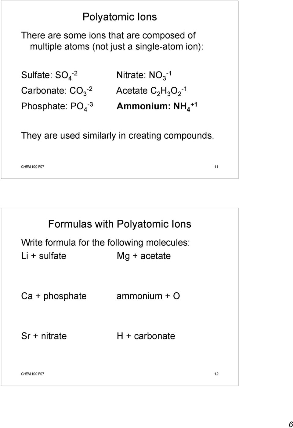 used similarly in creating compounds.