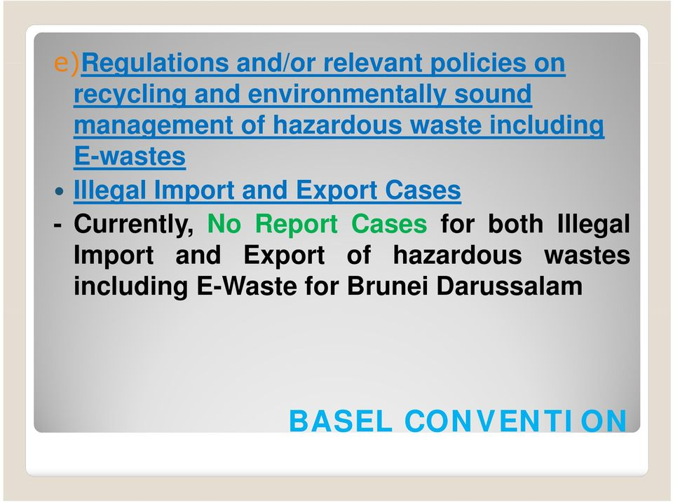 Export Cases - Currently, No Report Cases for both Illegal Import and