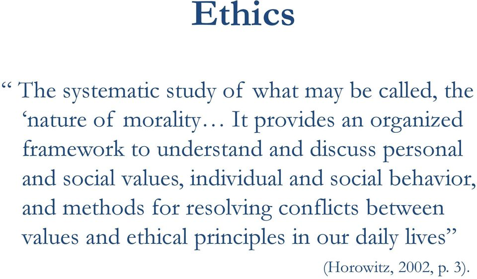 values, individual and social behavior, and methods for resolving conflicts