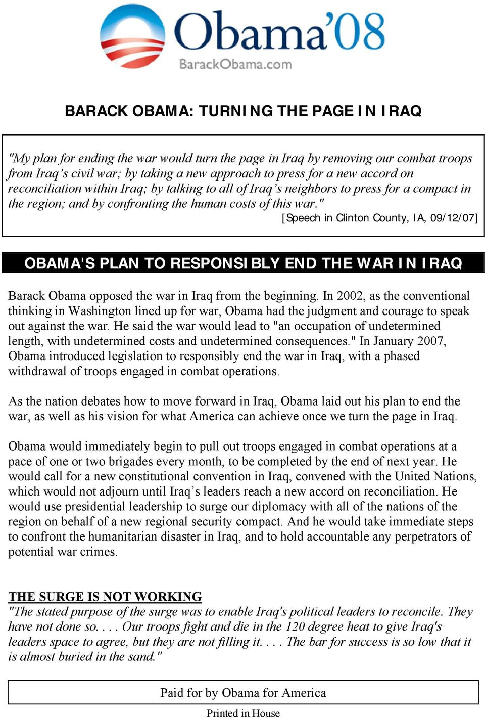""" [Speech in Clinton County, IA, 09/12/07] OBAMA'S PLAN TO RESPONSI BLY END THE WAR I N I RAQ Barack Obama opposed the war in Iraq from the beginning."