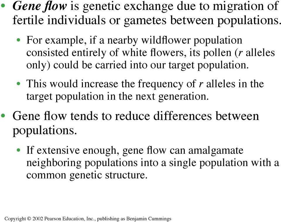 our target population. This would increase the frequency of r alleles in the target population in the next generation.