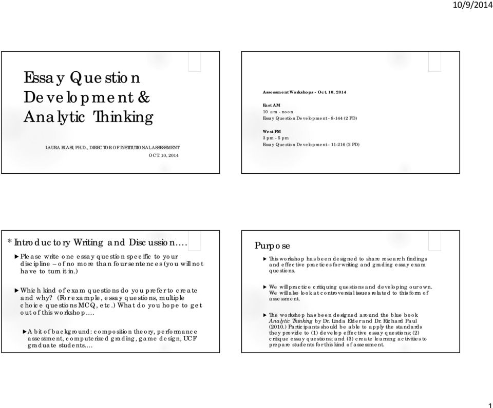 developing essay questions On this page you can lean what an essay question is and how you can answer it you can also download free sample of essay questions.