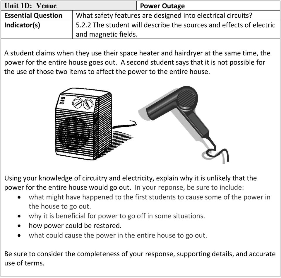 A second student says that it is not possible for the use of those two items to affect the power to the entire house.