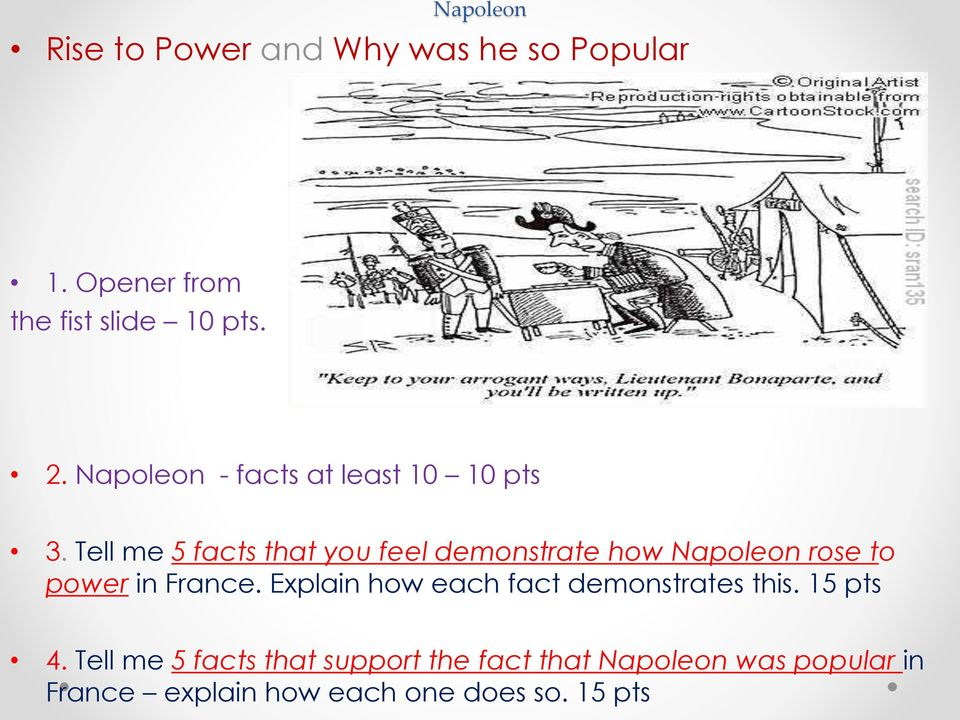 Tell me 5 facts that you feel demonstrate how Napoleon rose to power in France.
