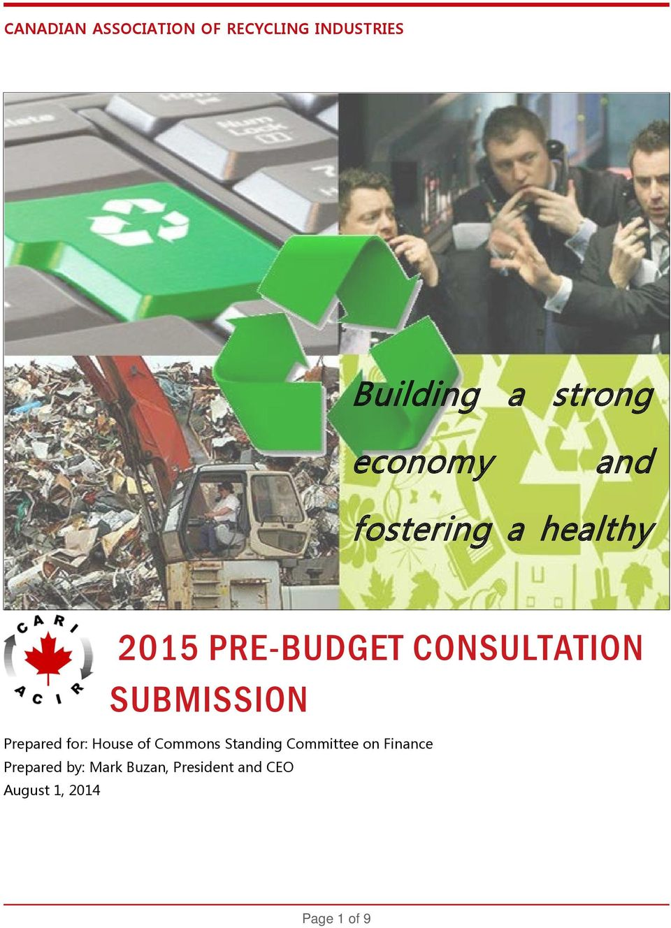 SUBMISSION Prepared for: House of Commons Standing Committee on