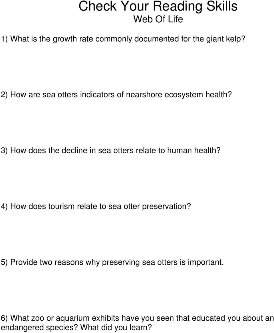 3) How does the decline in sea otters relate to human health? 4) How does tourism relate to sea otter preservation?
