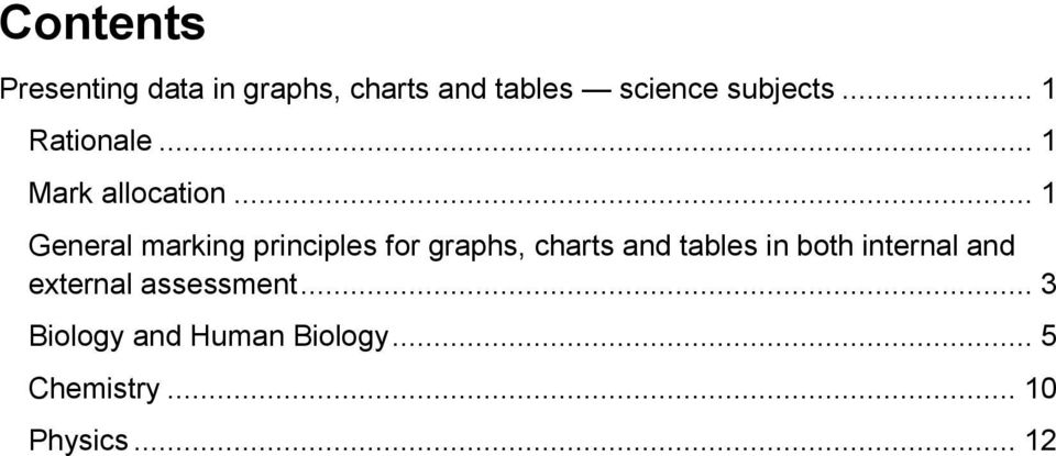 .. 1 General marking principles for graphs, charts and tables in