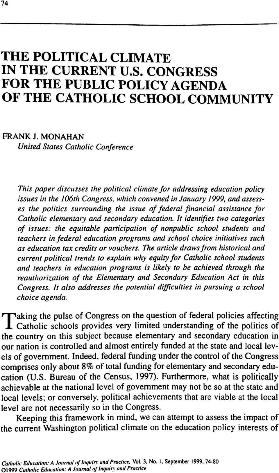 politics surrounding the issue of federal financial assistance for Catholic elementary and secondary education.