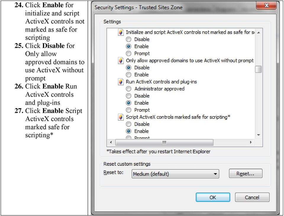 Click Disable for Only allow approved domains to use ActiveX without
