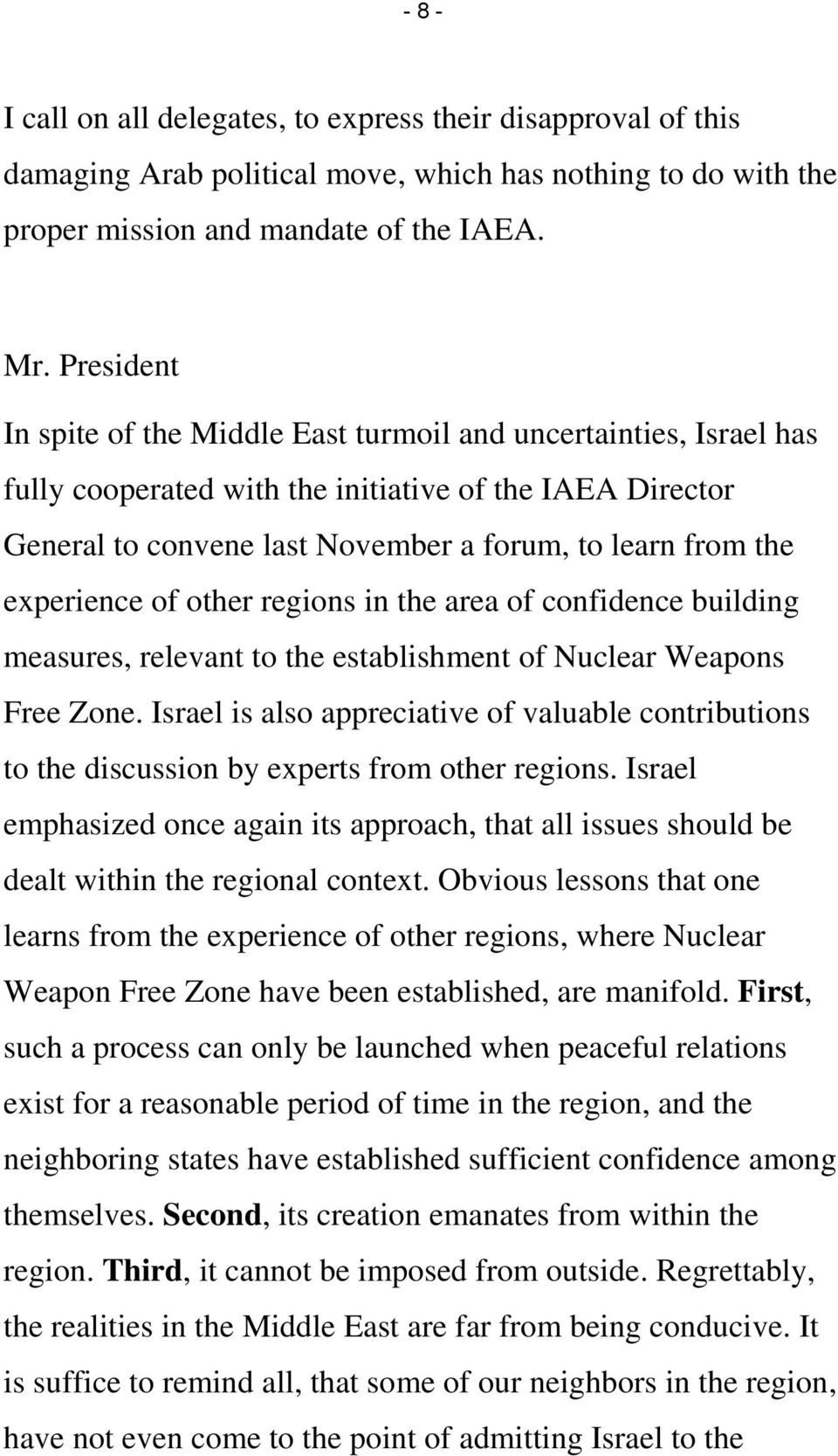 other regions in the area of confidence building measures, relevant to the establishment of Nuclear Weapons Free Zone.