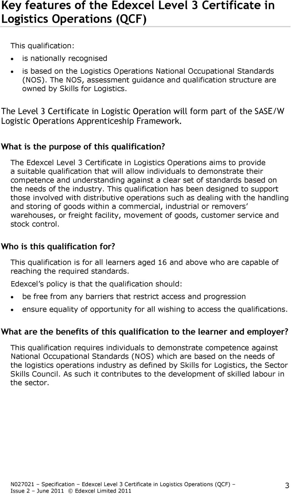 The Level 3 Certificate in Logistic Operation will form part of the SASE/W Logistic Operations Apprenticeship Framework. What is the purpose of this qualification?