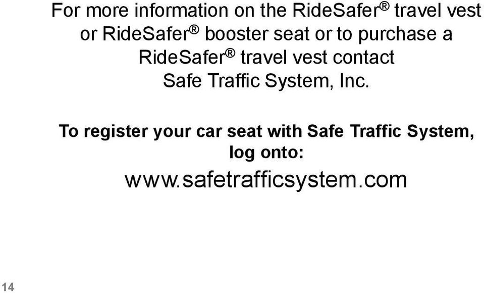 vest contact Safe Traffic System, Inc.