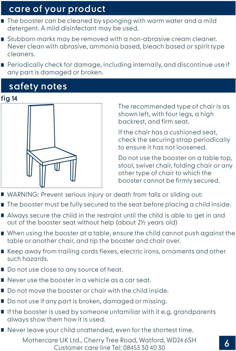 safety notes fig 14 The recommended type of chair is as shown left, with four legs, a high backrest, and firm seat.