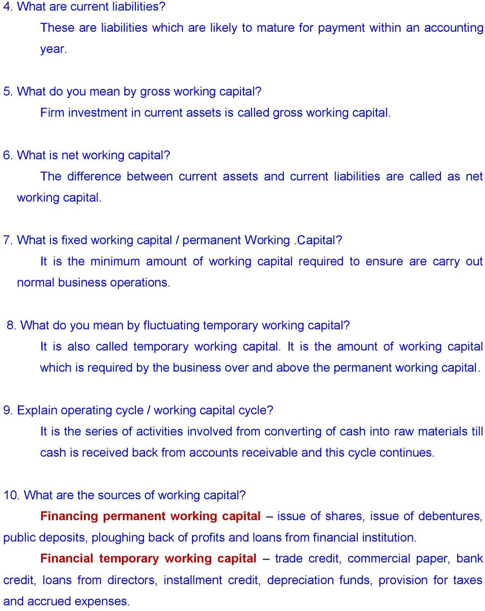 What is fixed working capital / permanent Working.Capital? It is the minimum amount of working capital required to ensure are carry out normal business operations. 8.