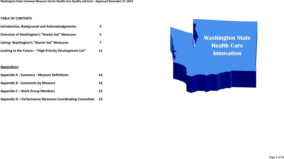 Washington State Health Care Innovation Appendices: Appendix A - Summary - Measure Definitions 14 Appendix B -