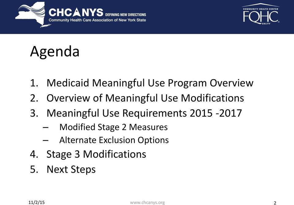 Meaningful Use Requirements 2015-2017 Modified Stage 2 Measures