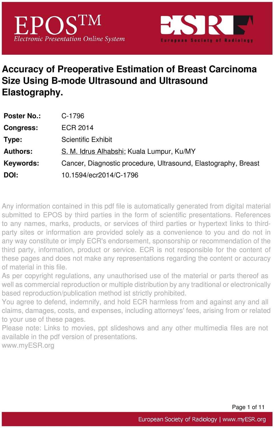 1594/ecr2014/C-1796 Any information contained in this pdf file is automatically generated from digital material submitted to EPOS by third parties in the form of scientific presentations.