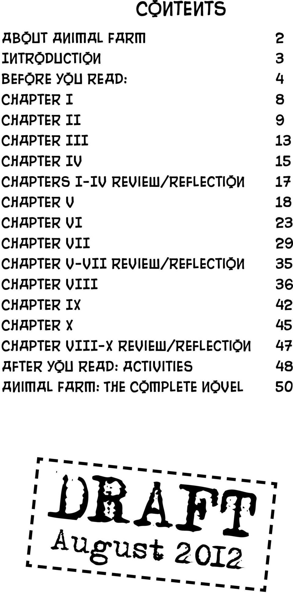Chapter V-VII Review/Reflection 35 Chapter VIII 36 Chapter IX 42 Chapter X 45 Chapter VIII-X