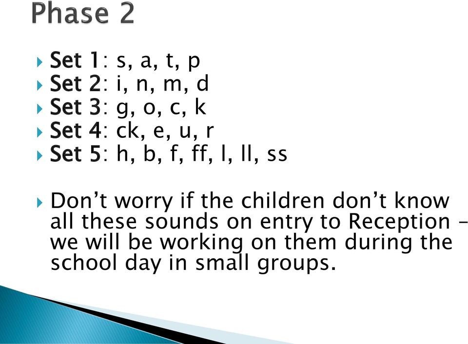 children don t know all these sounds on entry to Reception we