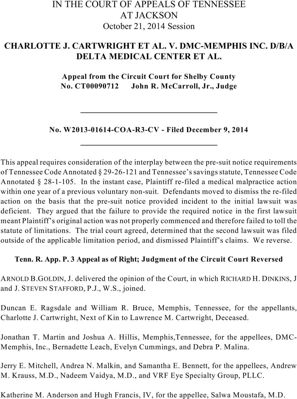 W2013-01614-COA-R3-CV - Filed December 9, 2014 This appeal requires consideration of the interplay between the pre-suit notice requirements of Tennessee Code Annotated 29-26-121 and Tennessee s
