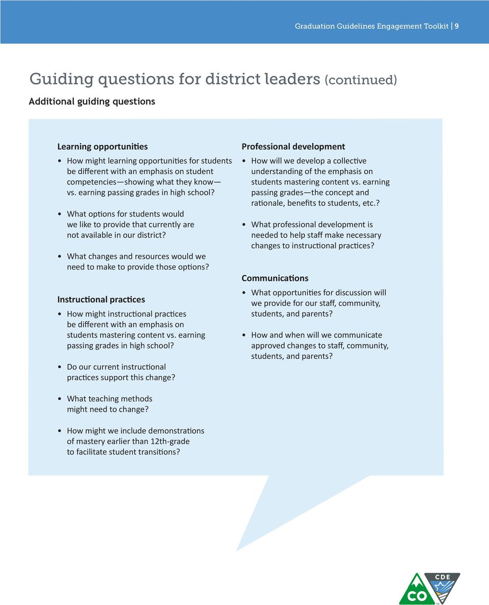 What options for students would we like to provide that currently are not available in our district? What changes and resources would we need to make to provide those options?
