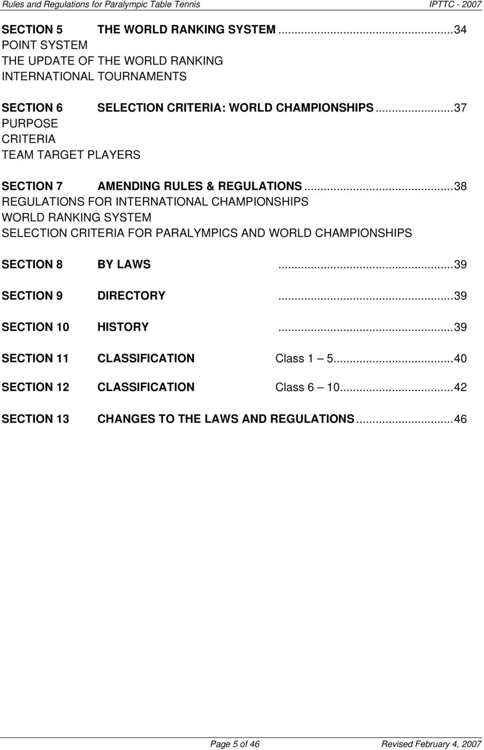 ..37 PURPOSE CRITERIA TEAM TARGET PLAYERS SECTION 7 AMENDING RULES & REGULATIONS.