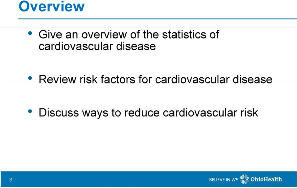Review risk factors for cardiovascular