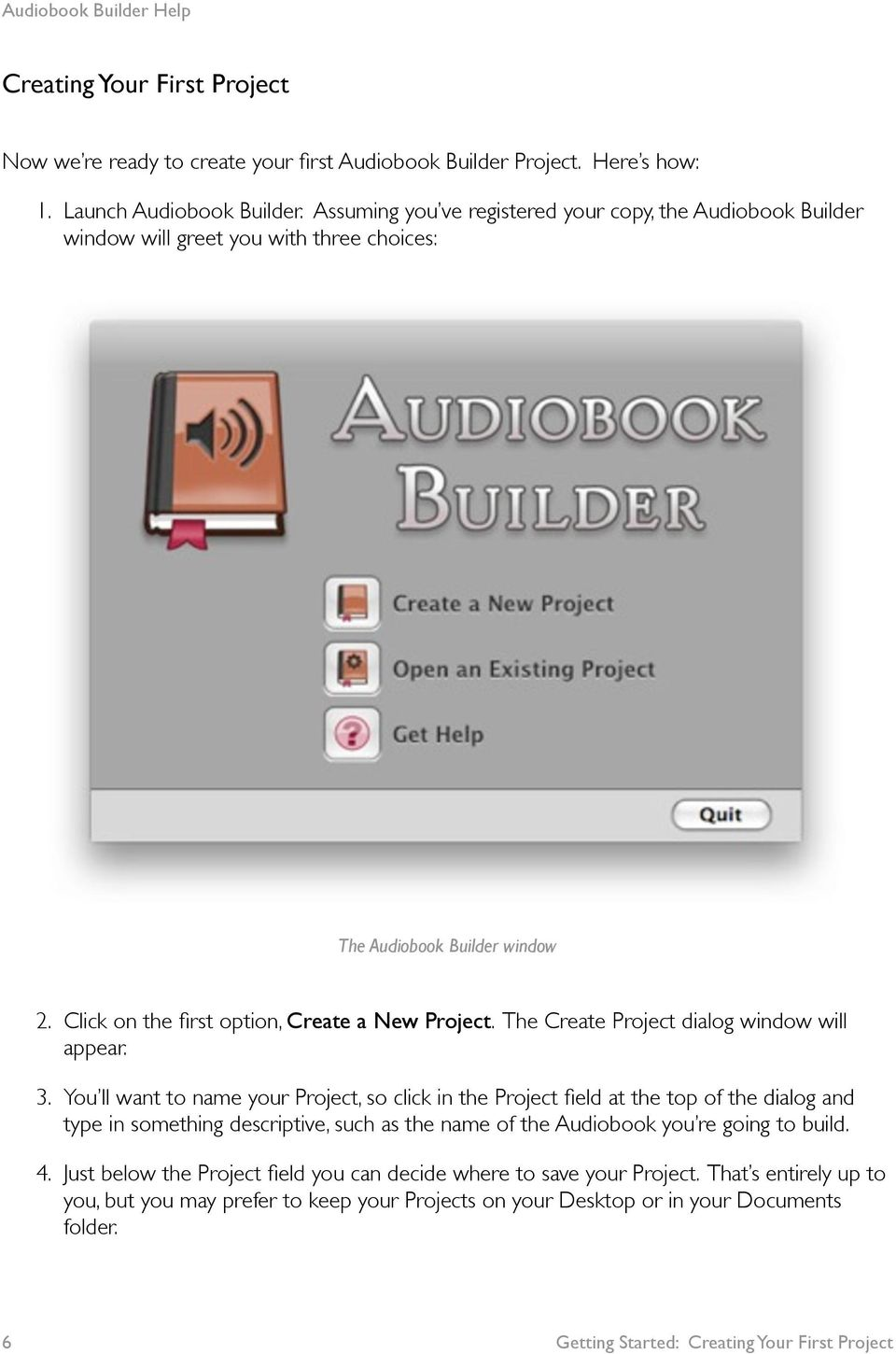 The Create Project dialog window will appear. 3.