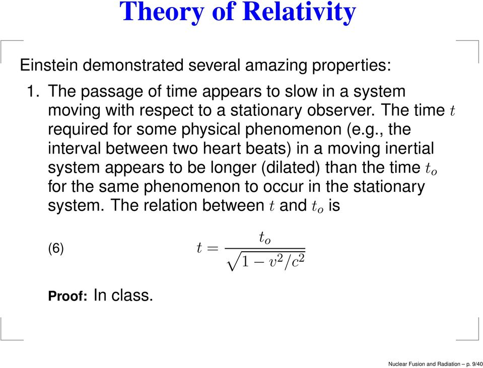 The time t required for some physical phenomenon (e.g.