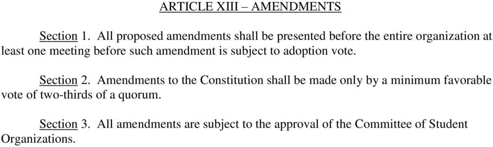 before such amendment is subject to adoption vote. Section 2.