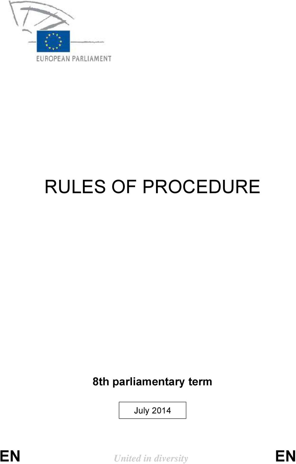 rules of procedure The latest version of the draft rules of procedure can be found here.