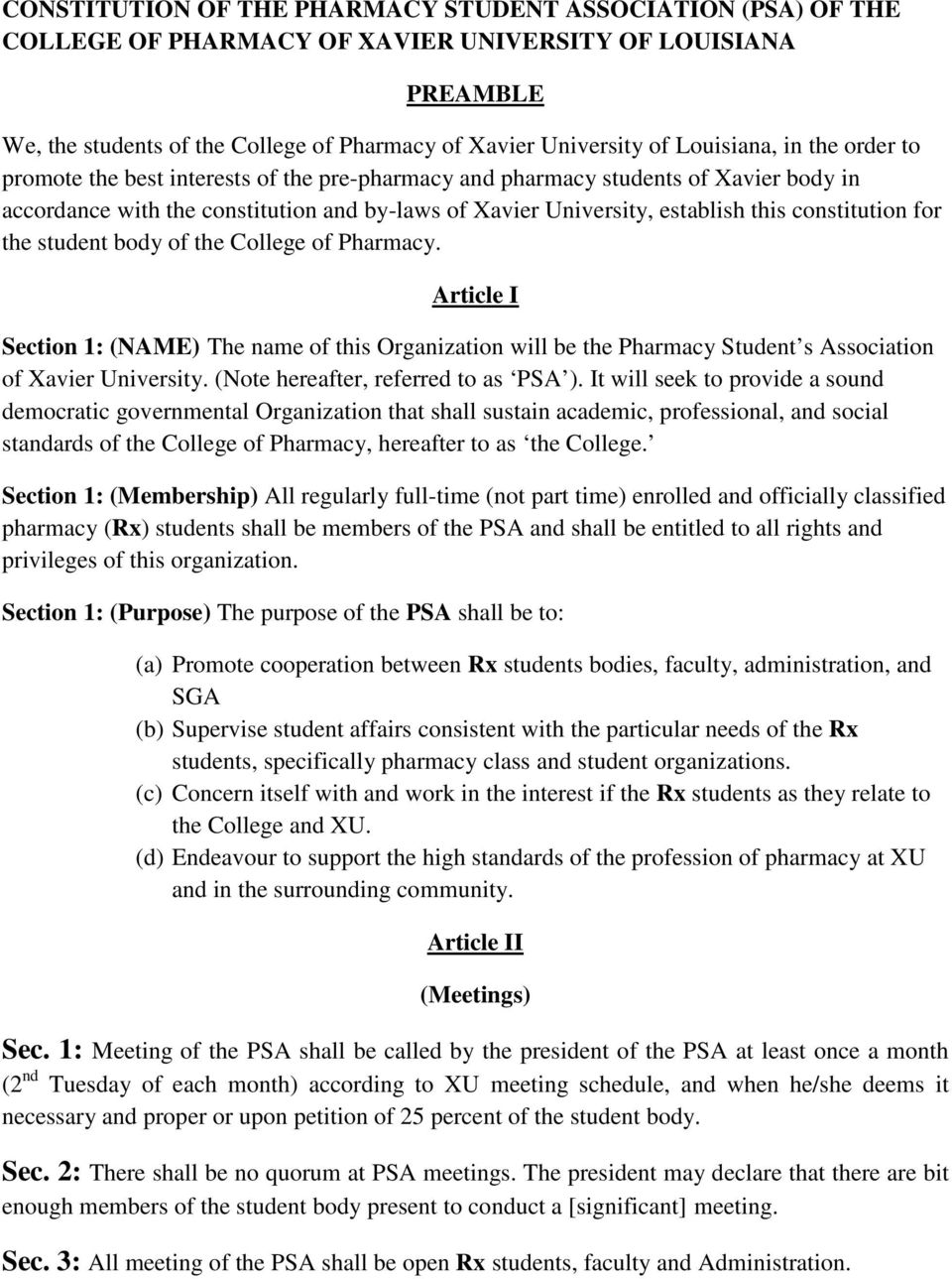 constitution for the student body of the College of Pharmacy. Article I Section 1: (NAME) The name of this Organization will be the Pharmacy Student s Association of Xavier University.
