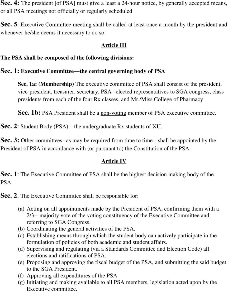 Article III The PSA shall be composed of the following divisions: Sec. 1: Executive Committee the central governing body of PSA Sec.