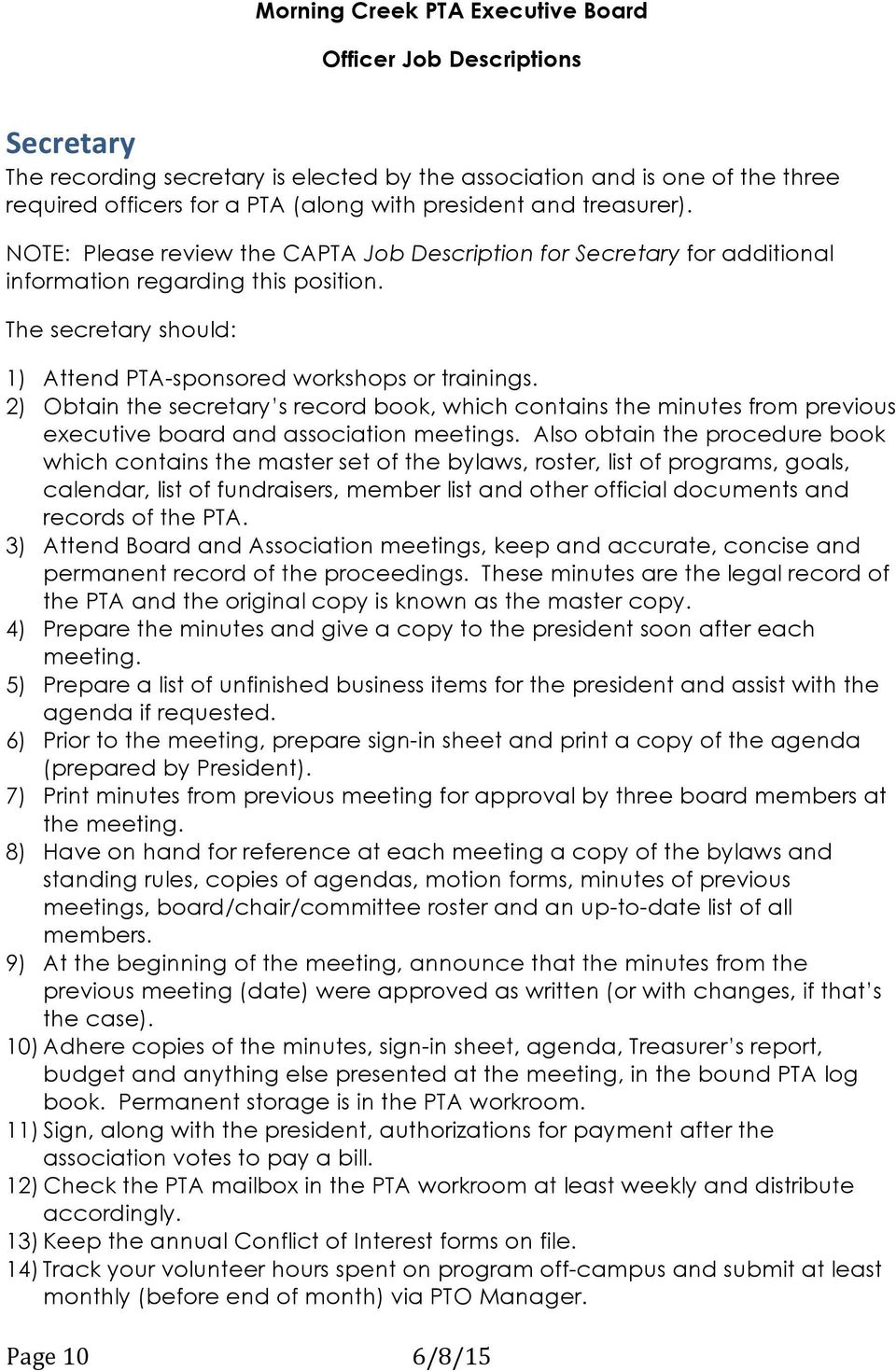 2) Obtain the secretary s record book, which contains the minutes from previous executive board and association meetings.