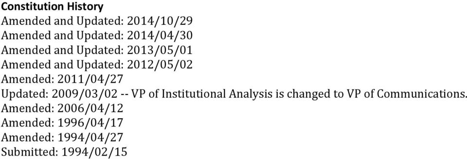 Updated: 2009/03/02 -- VP of Institutional Analysis is changed to VP of