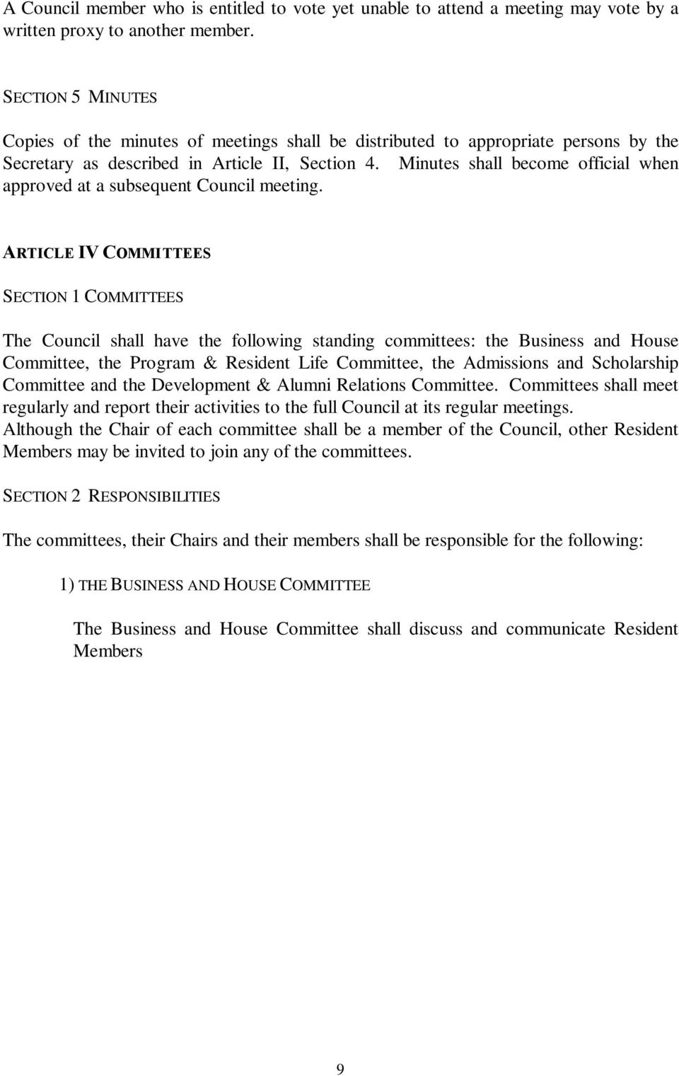 Minutes shall become official when approved at a subsequent Council meeting.