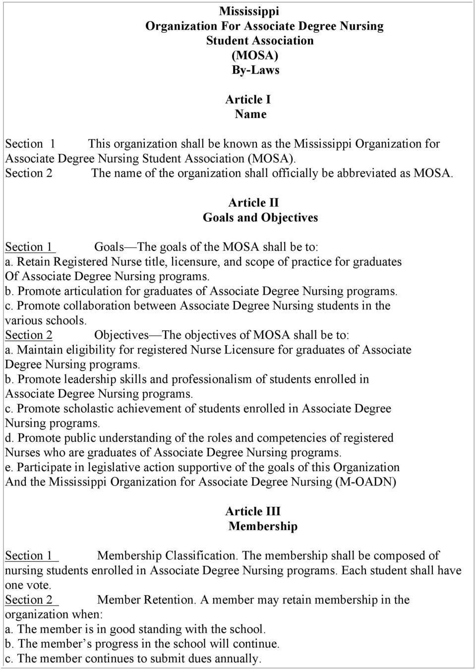 Article II Goals and Objectives Section 1 Goals The goals of the MOSA shall be to: a.