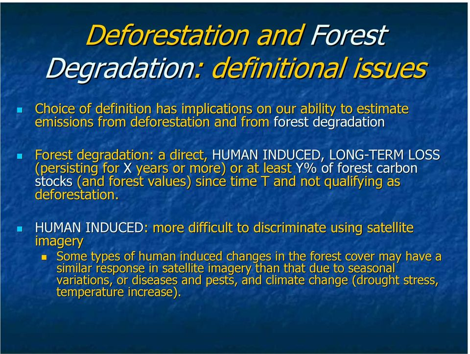 time T and not qualifying as deforestation.