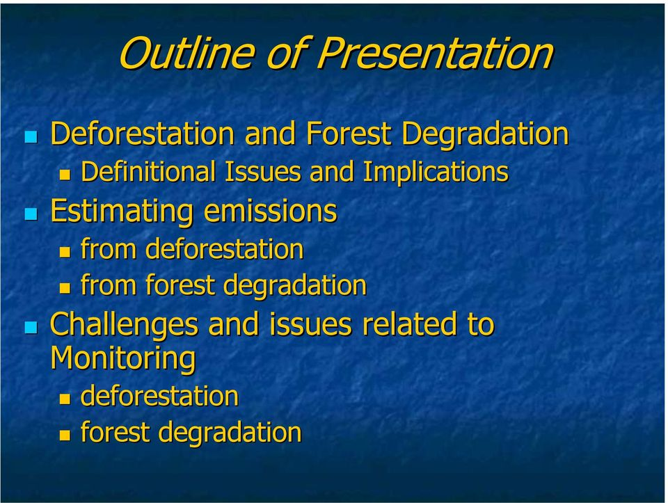 emissions from deforestation from forest degradation