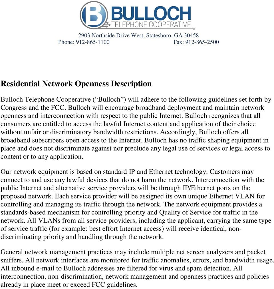 Bulloch recognizes that all consumers are entitled to access the lawful Internet content and application of their choice without unfair or discriminatory bandwidth restrictions.