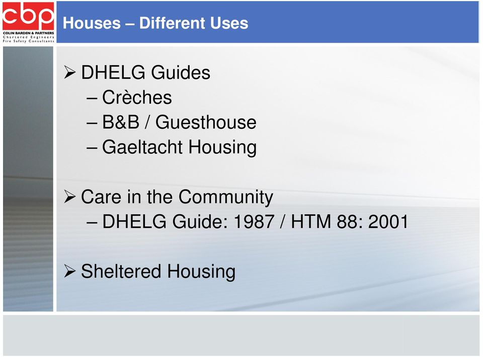 Housing Care in the Community DHELG