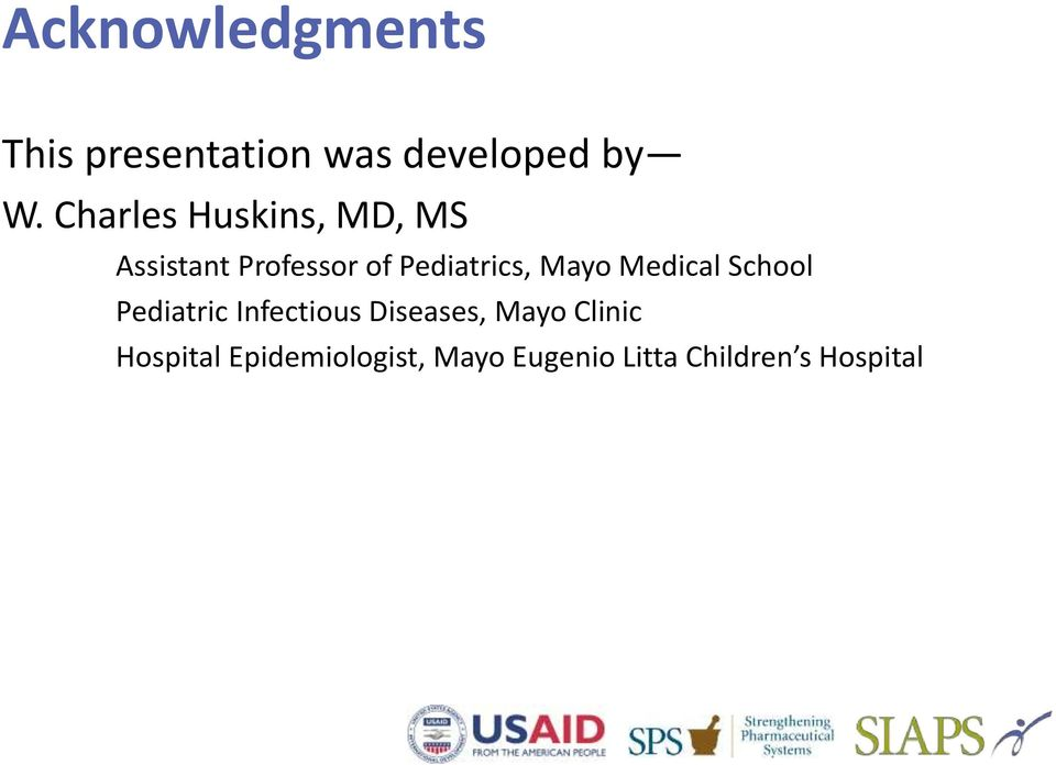Mayo Medical School Pediatric Infectious Diseases, Mayo