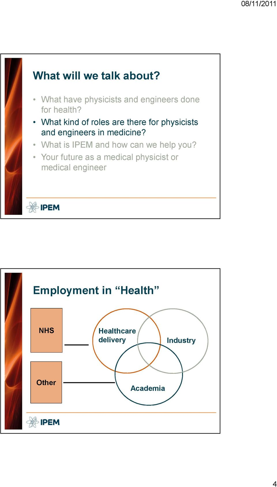 What is IPEM and how can we help you?