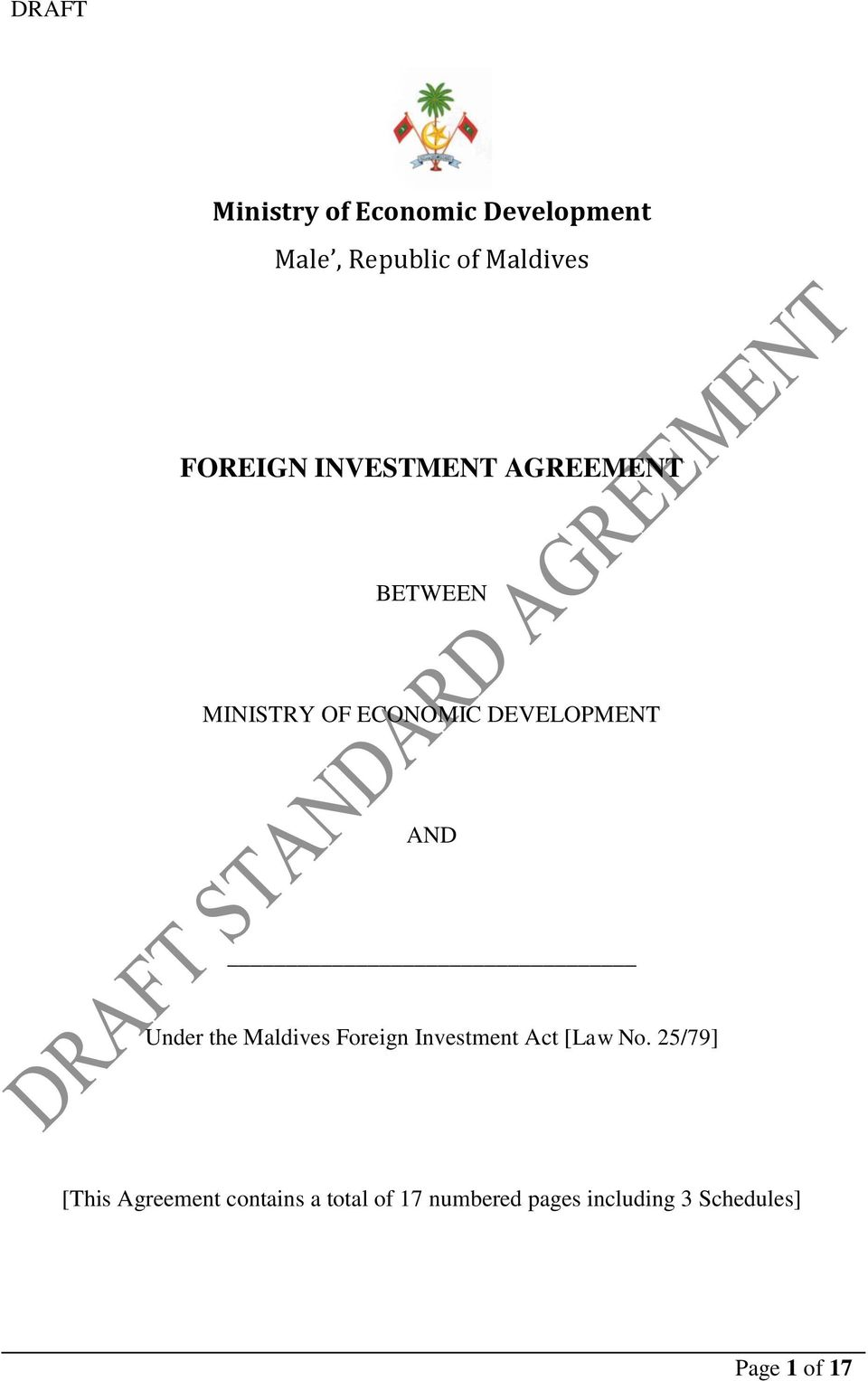 Under the Maldives Foreign Investment Act [Law No.