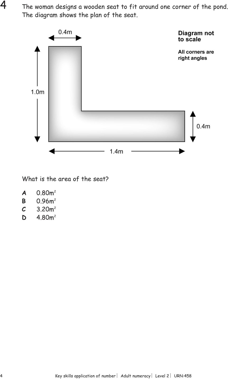 What is the area of the seat? A 0.80m 2 B 0.96m 2 C 3.