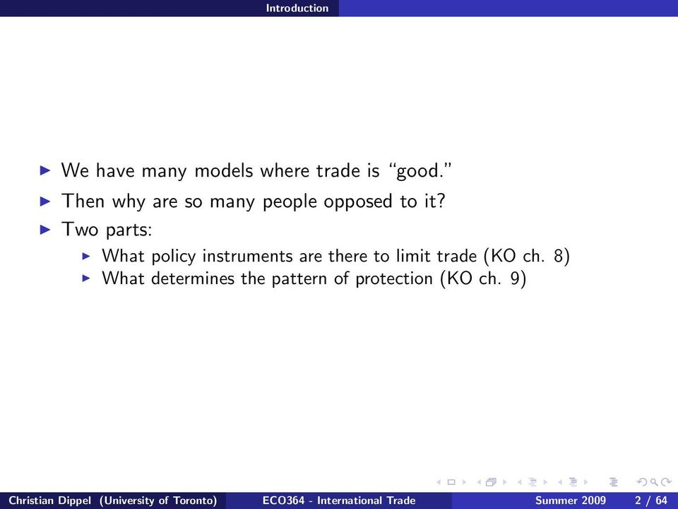 Two parts: What policy instruments are there to limit trade (KO ch.